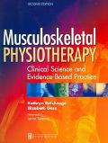 Musculoskeletal Physiotherapy Clinical Science And Evidence-based Practice