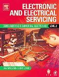 Electronic and Electrical Servicing Level 2 Consumer and Commercial Electonics Core Units