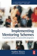 Implementing Mentoring Schemes A Practical Guide to Successful Programs