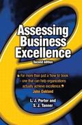 Assessing Business Excellence A Guide to Business Excellence and Self-Assessment