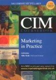 CIM Coursebook 02/03 Marketing in Practice
