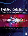 Public Relations Contemporary Issues and Techniques