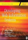 Developing Web Information Systems From Strategy to Implementation
