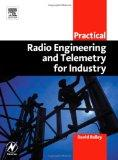 Practical Radio Engineering and Telemetry for Industry (IDC Technology)