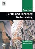 Practical TCP/IP and Ethernet Networking for Industry (Practical Professional Books)