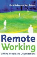 Remote Working Linking People and Organizations