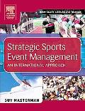 Strategic Sports Event Management An International Approach