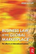 Business Law in the Global Market Place The Effects On International Business