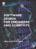 Software Design For Engineers And Scientists