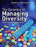Dynamics Of Managing Diversity A Critical Approach