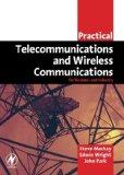 Practical Telecommunications and Wireless Communications: For Business and Industry (Practic...