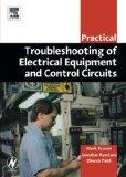 Practical Troubleshooting of Electrical Equipment and Control Circuits (Practical Profession...