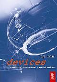 Devices A Manual of Architectural + Spatial Machines