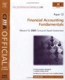 Financial Accounting Fundamentals: For 2005 Exams (Cima Official Study System S.)