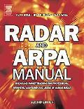 Radar And ARPA Manual Radar And Target Tracking For Professional Mariners, Yachtsmen And Use...