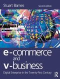 E-commerce and V-business Digital Enterprise in the Twenty-first Century
