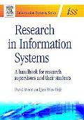 Research In Information Systems A Handbook For Research Supervisors And Their Students
