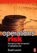 Operations Risk Managing a Key Component of Operations Risk Under Basel II