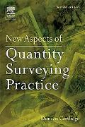 New Aspects of Quantity Surveying Practice A Text for all construction professionals