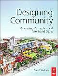 Designing Community Charrettes, Masterplans and Design-based Codes