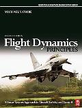Flight Dynamic Principles A Linear Systems Approach to Aircraft Stability and Control