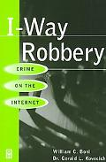 I-Way Robbery Crime on the Internet
