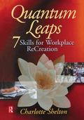 Quantum Leaps 7 Skills for Workplace Recreation