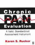 Chronic Pain Evaluation A Valid, Standardized Assessment Instrument