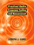 Practical Radio Frequency Test and Measurement A Technician's Handbook