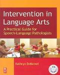 Intervention in Language Arts A Practical Guide in Speech-Language Pathologists