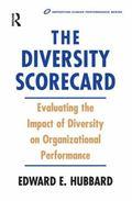 Diversity Scorecard: Evaluating the Impact of Diversity in Organizational Performance