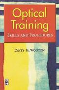 Optical Training Skills and Procedures