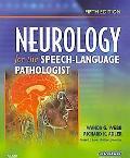 Neurology for the Speech-Language Pathologist, 5e