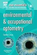 Eye Essentials: Environmental & Occupational Optometry