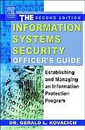 Information Systems Security Officer's Guide Establishing and Managing an Information Protec...