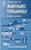 Maintenance Fundamentals, Second Edition (Plant Engineering)