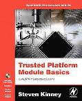 Trusted Platform Module Basics Using Tpm in Embedded Systems
