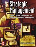 Strategic Management Global Cultural Perspectives for Profit And Non-profit Organizations