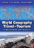 World Geography of Travel and Tourism