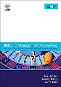 Risk and Management Accounting Best Practice Guidelines for Enterprise-wide Internal Control...