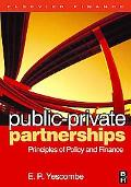 Public-private Partnerships Principles of Policy and Finance