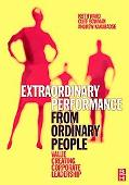 Extraordinary Performance from Ordinary People Value Creating Corporate Leadership