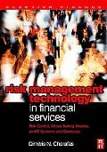 Risk Management Technology in Financial Services Risk Control, Stress Testing, Models, and I...
