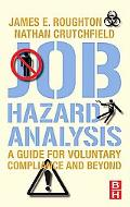 Job Hazard Analysis A Guide for Voluntary Compliance and Beyond