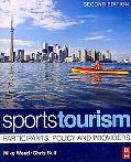 Sports Tourism 2e: Participants, policy and providers