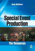 Special Event Production Reference Guide Guide to Technical Resources