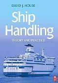 Ship Handling Theory and Practice