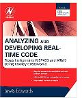 Analyzing and Developing Real-Time Code : Texas Instruments MSP430 and ARM9 Using Rowley Cro...