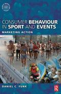 Consumer Behaviour in Sport and Events: Marketing Action