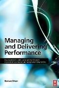 Managing and Delivering Performance: How Government, Public Sector and Not-for-Profit Organi...